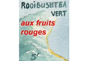 Roïbushtea-Rooibos vert Fruits rouges